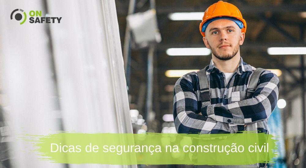 dicas de segurança na construção civil