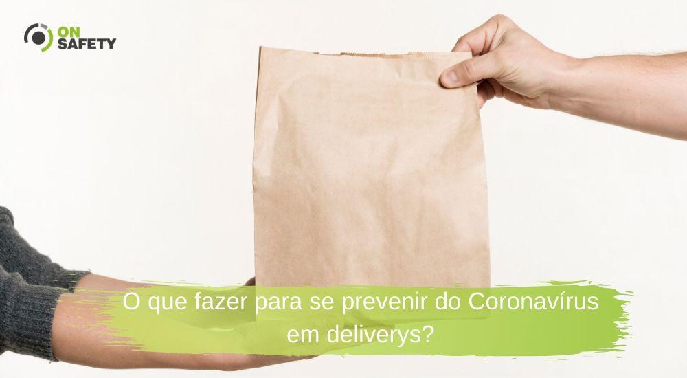 O que fazer para se prevenir do Coronavírus em deliverys?